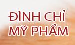 Đình chỉ lưu hành và thu hồi trên toàn quốc 09 sản phẩm mỹ phẩm do Cty TNHH SX TM mỹ phẩm Đại Dũng sản xuất